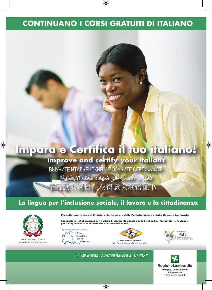 CONTINUANO I CORSI GRATUITI DI ITALIANOImpara e Certifica il tuo italiano!                            Improve and certify ...