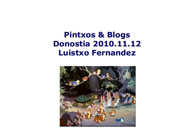 Pintxos & Blogs Donostia 2010.11.12 Luistxo Fernandez