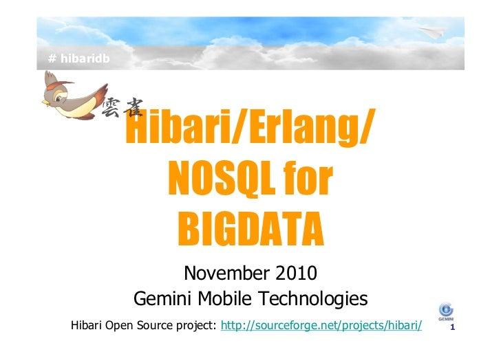 HIbari/NOSQL/Erlang for Big Data at Erlang User Conference 2010