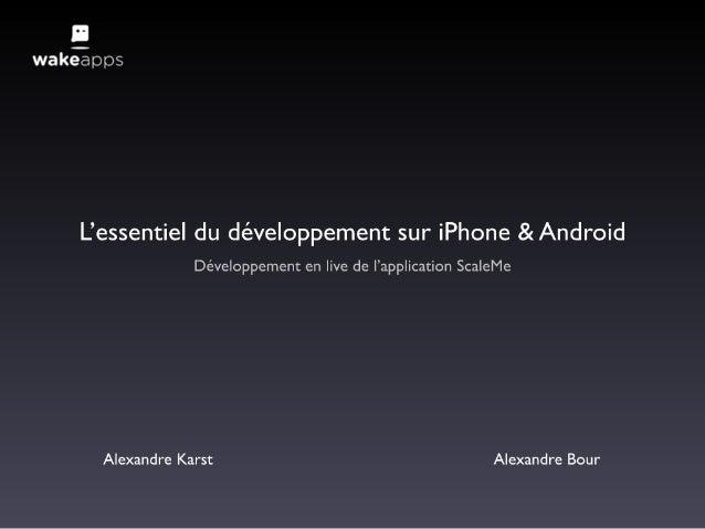20101119 - Elsass JUG - L'essentiel du développement sur iPhone et Android