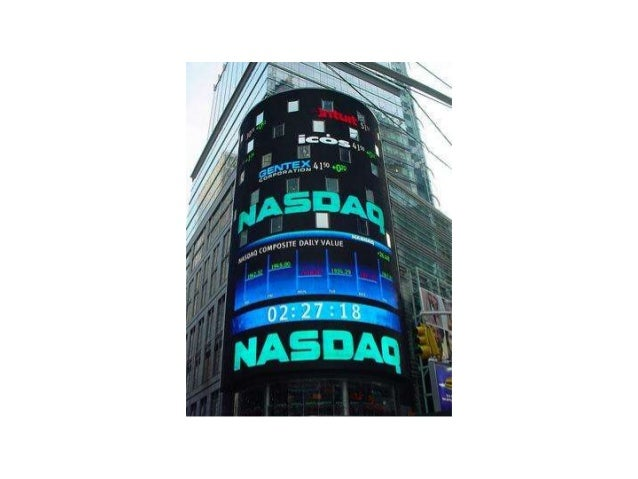Nasdaq : Definition• Nasdaq = National Association of Securities Dealers Automated Quotation• 1971 = Created by the NASD• ...