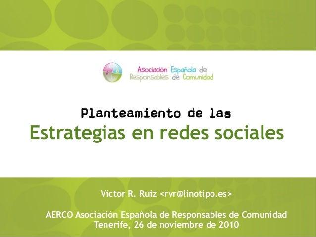 Planteamiento de estrategias en los medios sociales