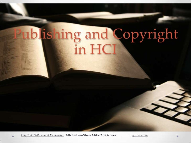 Publishing and Copyright in HCI<br />