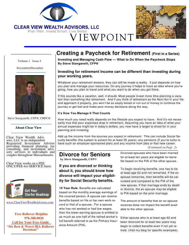 V IEWPOINT                                    Creating a Paycheck for Retirement (First in a Series)        Volume 1 Issue...