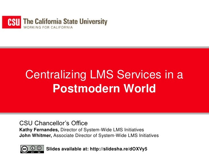 Centralizing LMS in Postmodern World