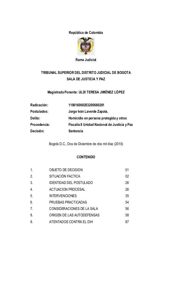 República de Colombia  Rama Judicial  TRIBUNAL SUPERIOR DEL DISTRITO JUDICIAL DE BOGOTA  SALA DE JUSTICIA Y PAZ  Magistrad...