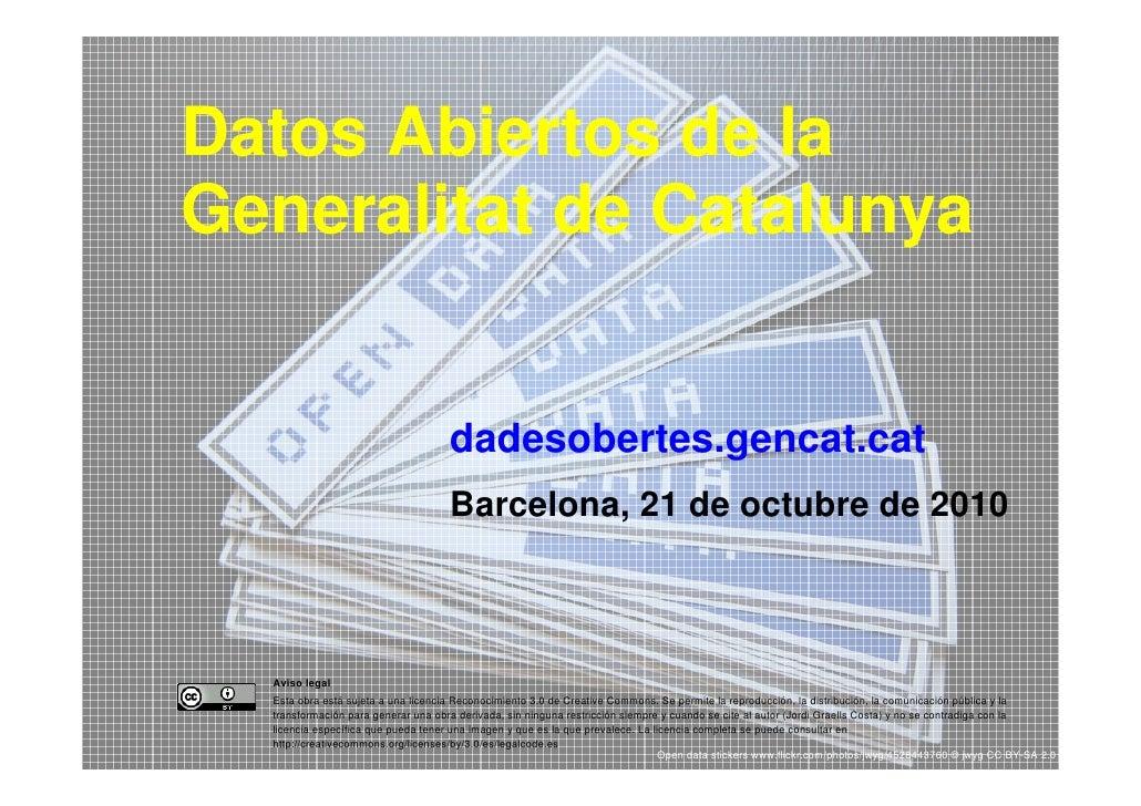 Datos Abiertos de la    Generalitat de Catalunya                                        dadesobertes.gencat.cat           ...