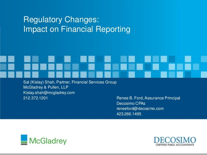 Latest Regulatory Changes and Their Impact on Financial Reporting