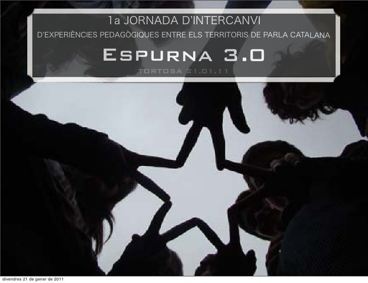 Espurna 3.0                                  TORTOSA 21.01.11divendres 21 de gener de 2011