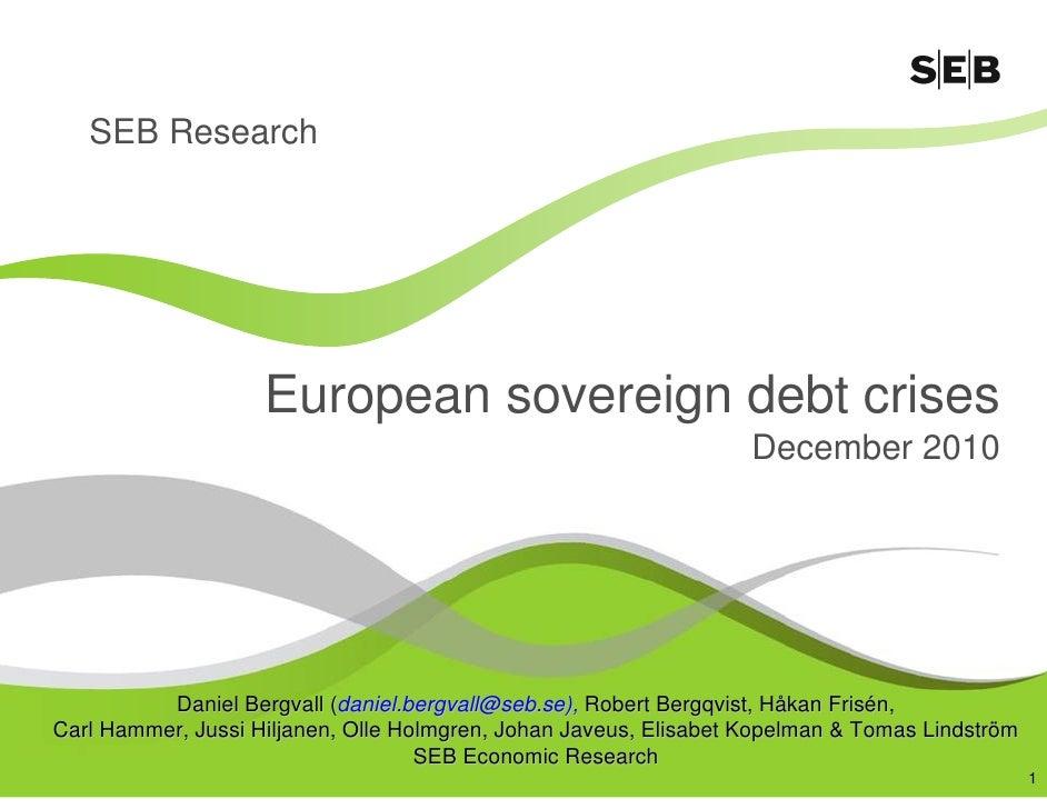 SEB outlines 3 scenarios for European sovereign debt crises