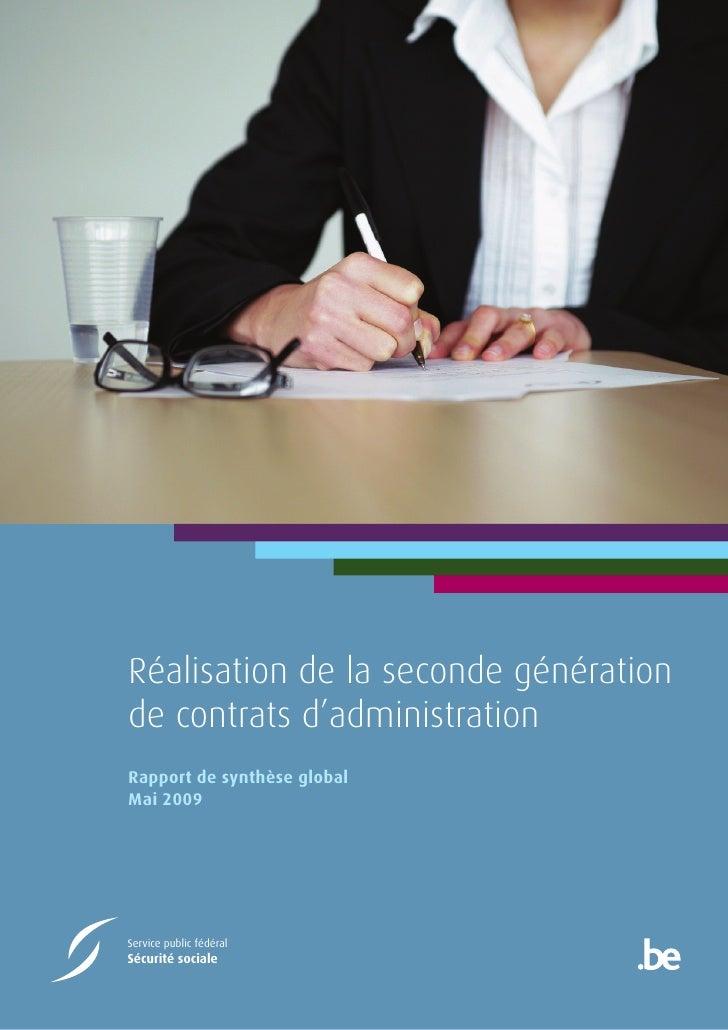 Réalisation de la seconde générationde contrats d'administrationRapport de synthèse globalMai 2009Service public fédéralSé...