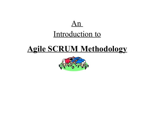 AnIntroduction toAgile SCRUM Methodology