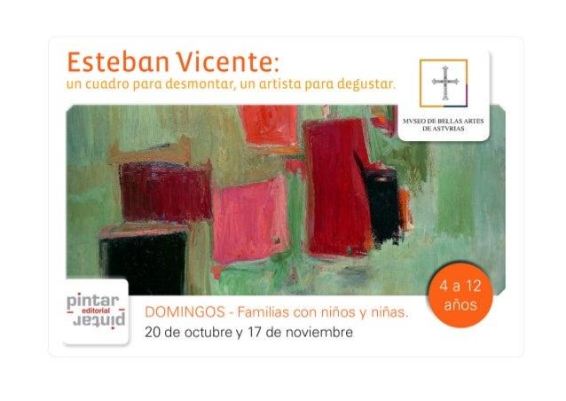 Esteban Vicente: un cuadro para desmontar, un artista para degustar