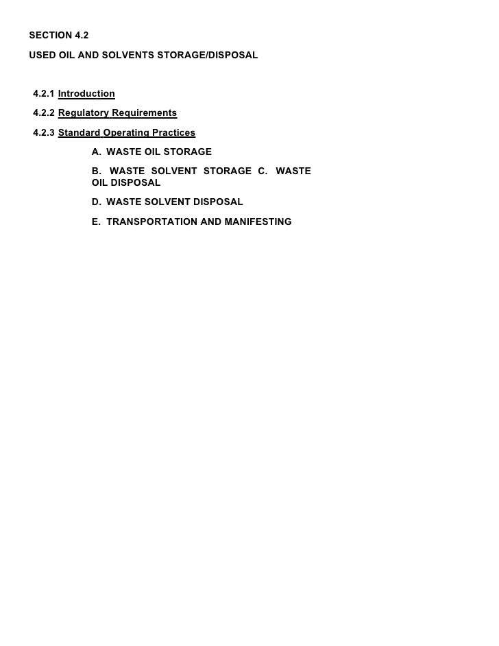 SECTION 4.2 USED OIL AND SOLVENTS STORAGE/DISPOSAL   4.2.1 Introduction 4.2.2 Regulatory Requirements 4.2.3 Standard Opera...