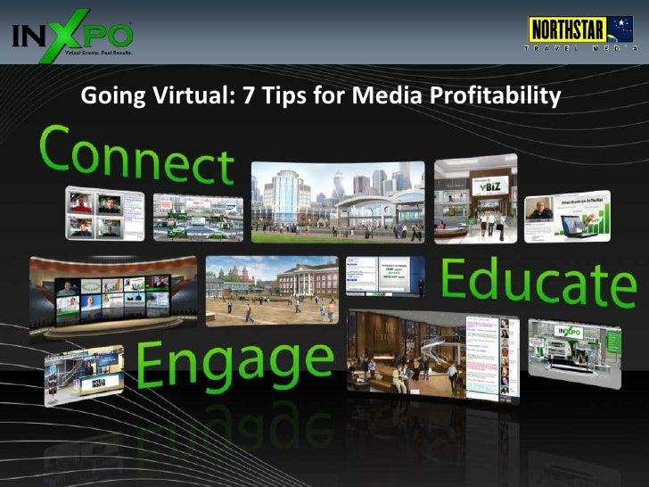 Going Virtual: 7 Tips for Media Profitability<br />