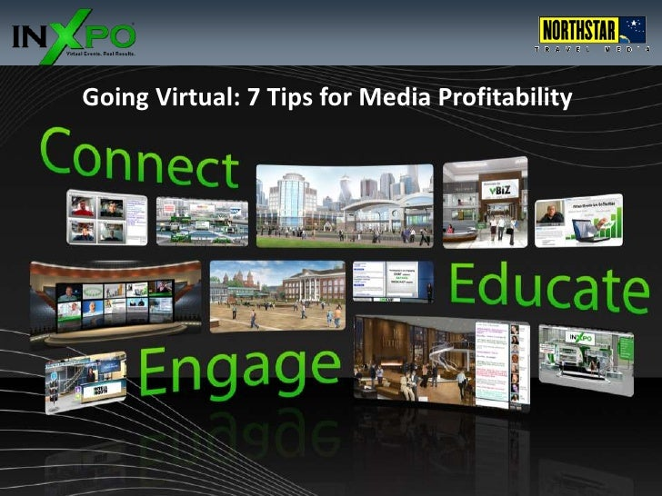 Going Virtual: 7 Tips for Media Profitability