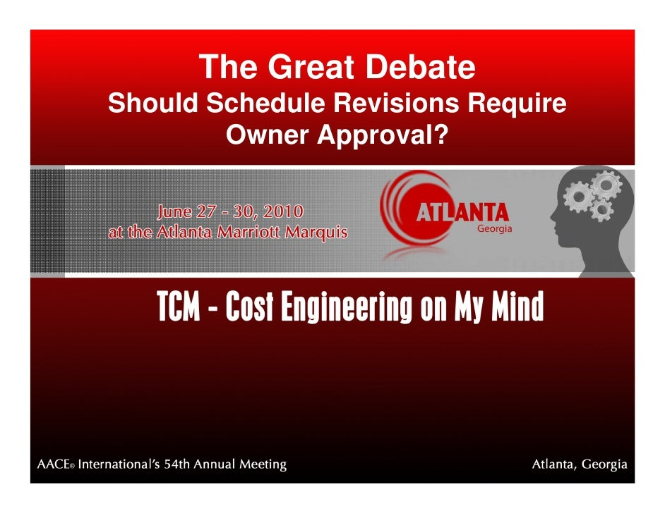 The Great Debate Should Schedule Revisions Require         Owner Approval?
