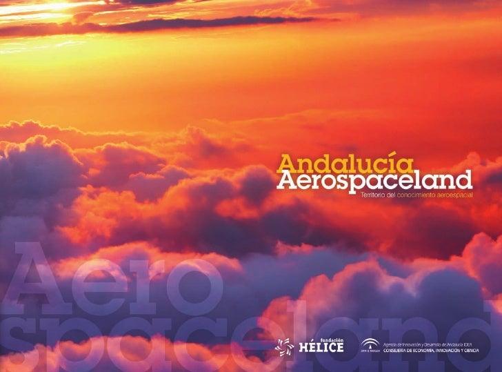 Andalucía Aerospaceland - Territorio del conocimiento aeroespacial