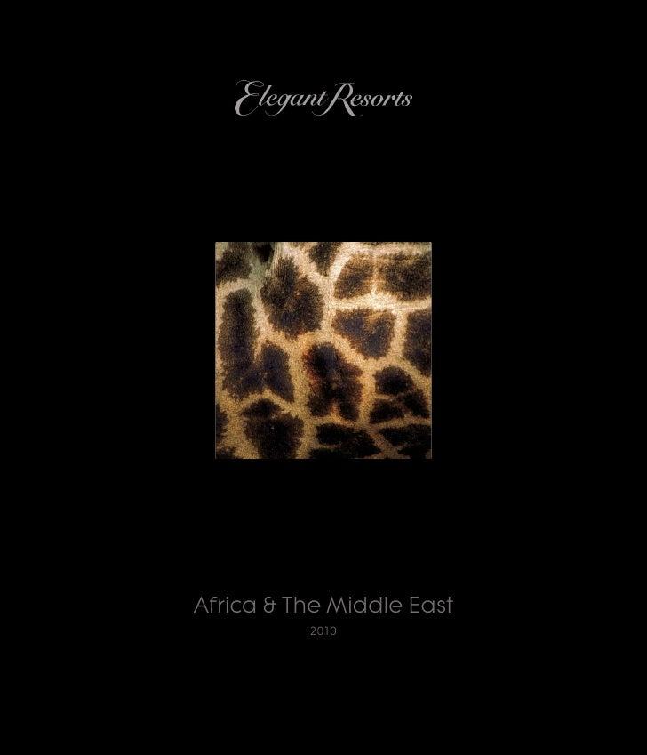 Elegant Resorts 2010 Africa & The Middle East Brochure