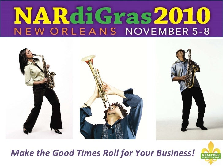 Make the Good Times Roll for Your Business!