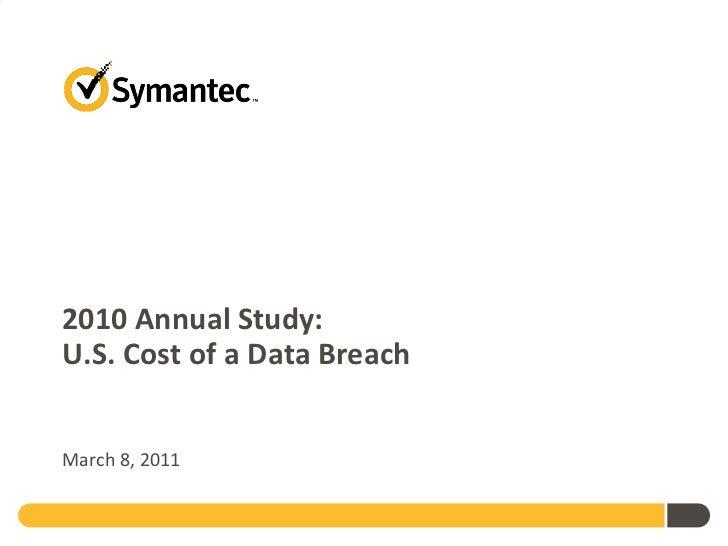 2010 Annual Study: U.S. Cost of a Data Breach