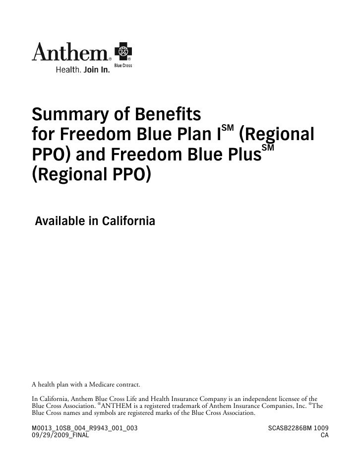 Summary of Benefits                        SM for Freedom Blue Plan I (Regional                            SM PPO) and Fre...