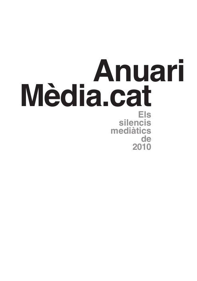 Anuari Mèdia.cat Els silencis mediàtics de 2010
