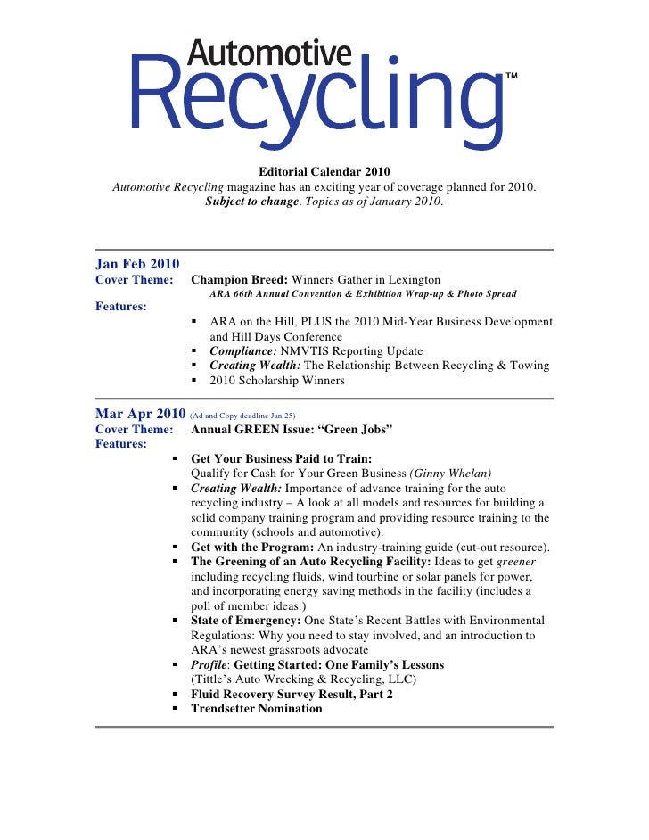 Editorial Calendar 2010    Automotive Recycling magazine has an exciting year of coverage planned for 2010.               ...