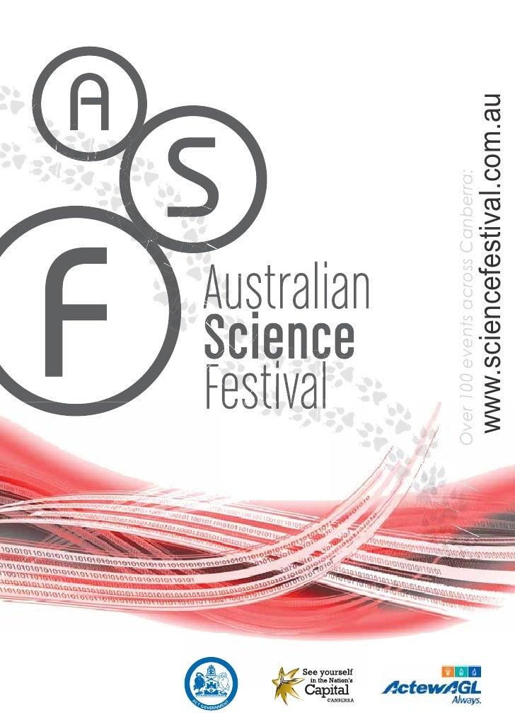 www.sciencefestival.com.au                                                     Over 100 events across Canberra:     AUSTRA...