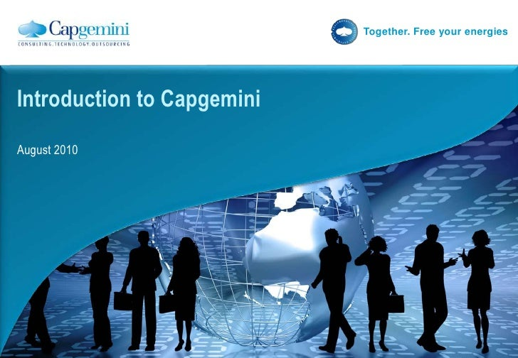 August 2010<br />Introduction to Capgemini<br />