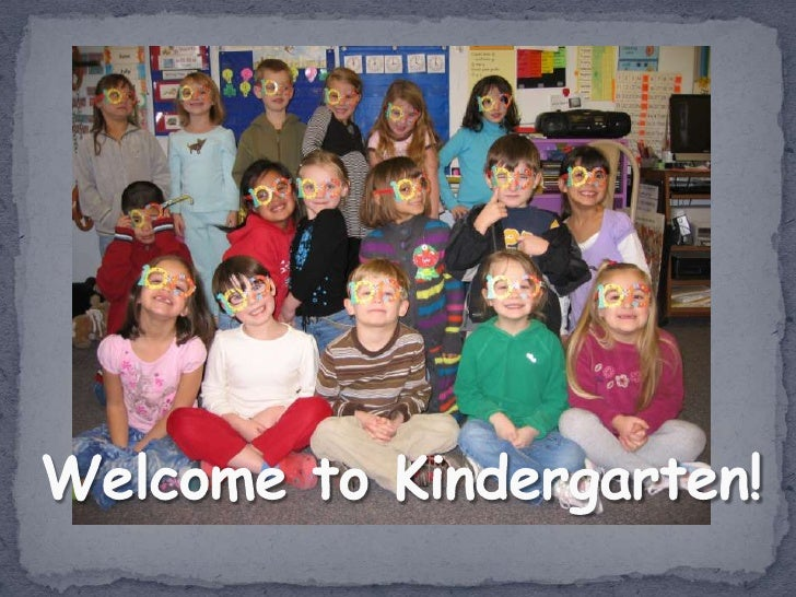 Welcome to Kindergarten!<br />