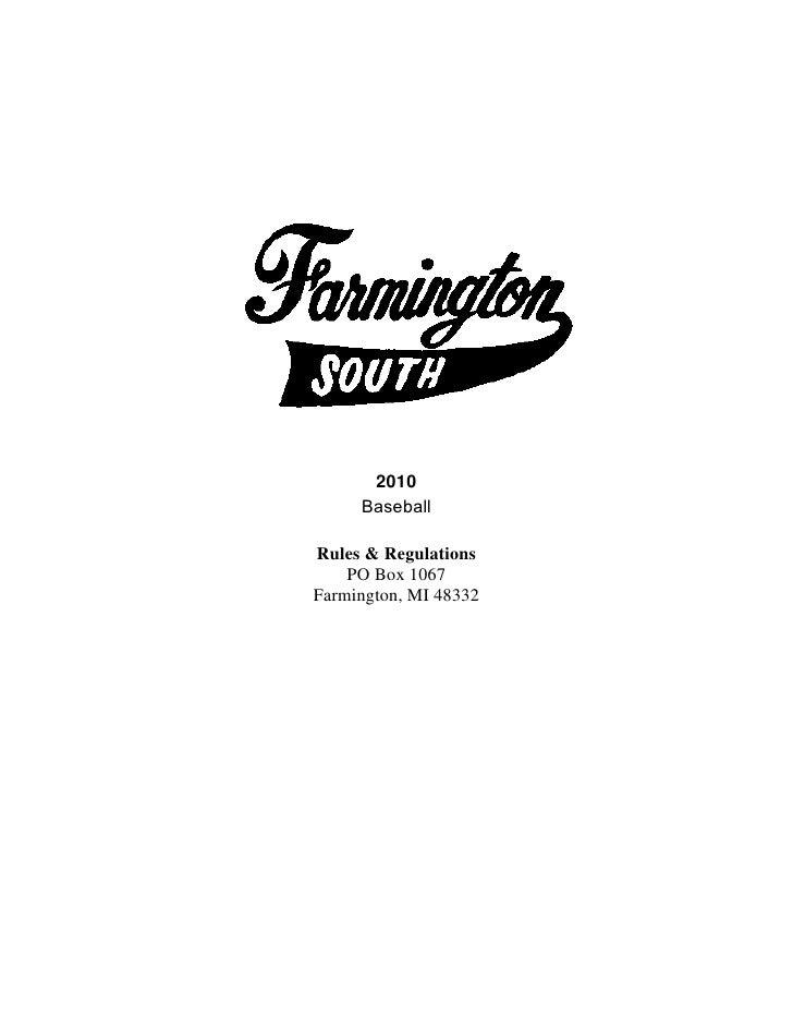 2010     BaseballRules & Regulations    PO Box 1067Farmington, MI 48332