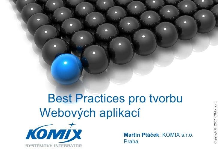 2010 Best Practices pro tvorbu Webových aplikací