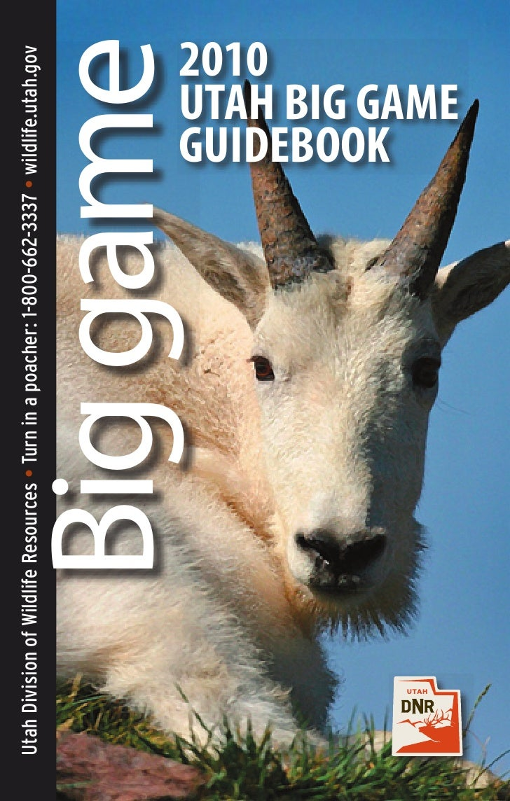2010 Big game        UTAH BIG GAME        GUIDEBOOK                            2010                        wildlife.utah.g...