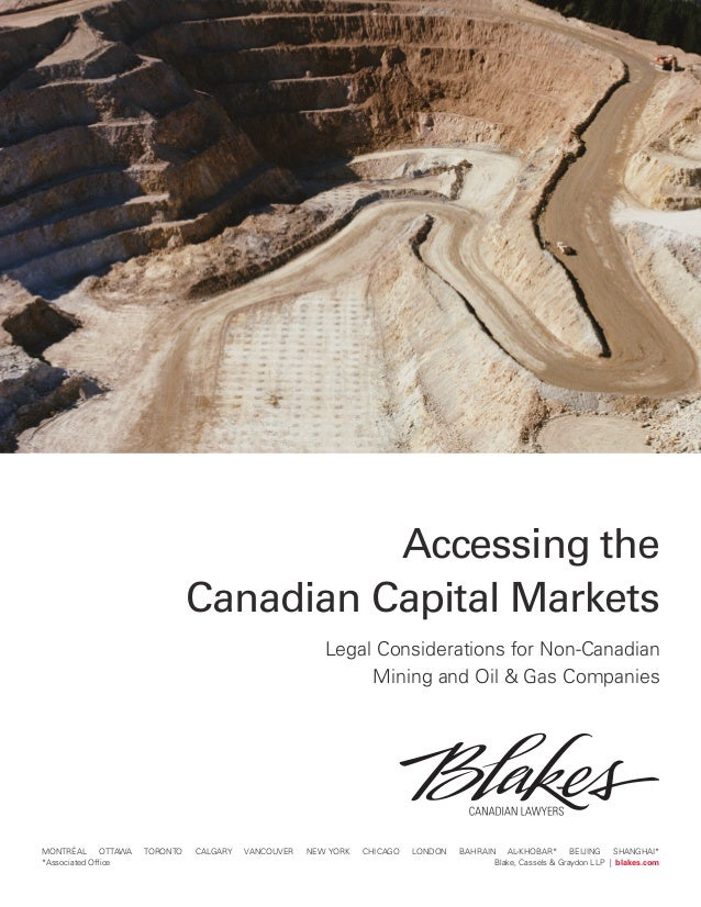 Accessing Canadian Captial Markets: Mining and Oil & Gas Companies