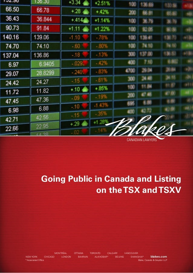 2013 Going Public on TSX and TSXV Canada