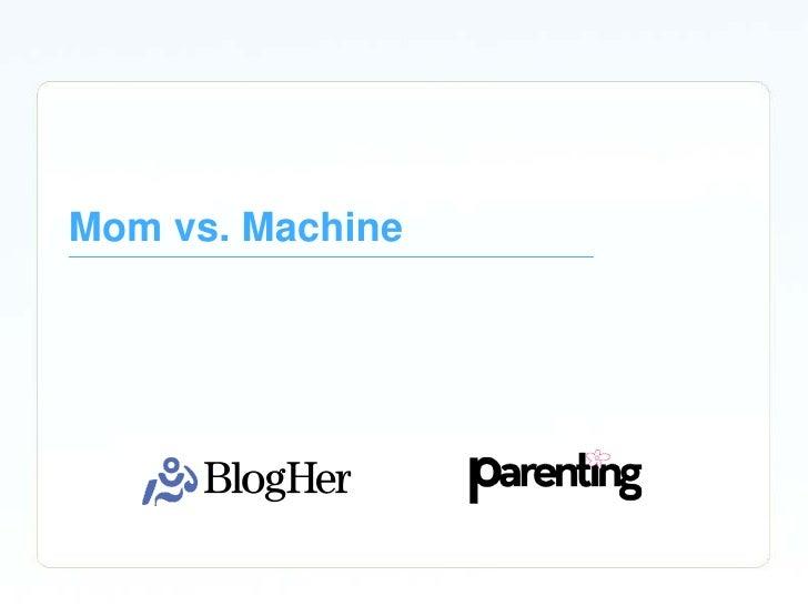 Mom vs. Machine