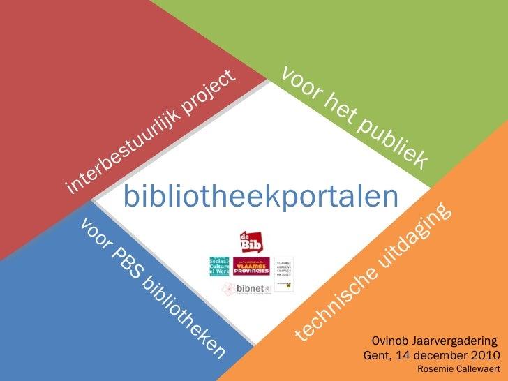 interbestuurlijk project voor het publiek voor PBS bibliotheken technische uitdaging bibliotheekportalen Ovinob Jaarvergad...
