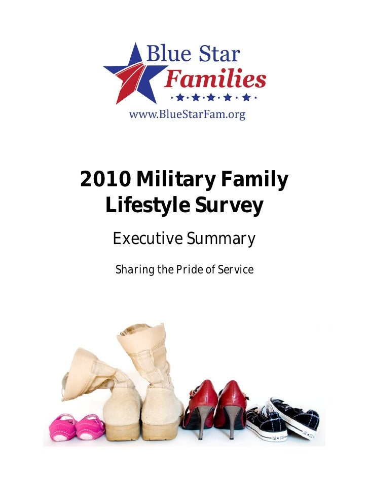 2010 Military Family   Lifestyle Survey    Executive Summary    Sharing the Pride of Service