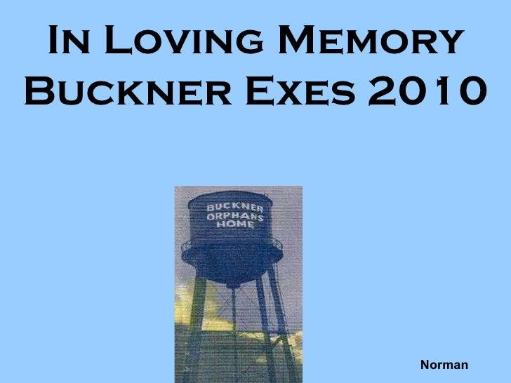 In Loving Memory Buckner Exes 2010 Norman