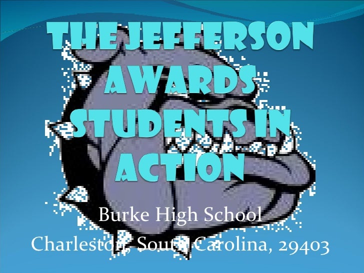 Burke High School Charleston, South Carolina, 29403