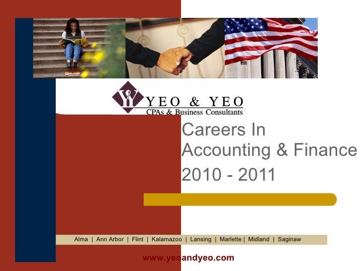 Careers In  Accounting & Finance 2010 - 2011 Alma  |  Ann Arbor  |  Flint  |  Kalamazoo  |  Lansing  |  Marlette |  Midlan...