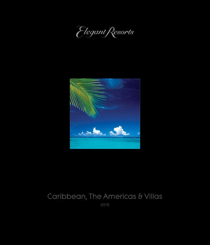 Caribbean, The Americas & Villas               2010