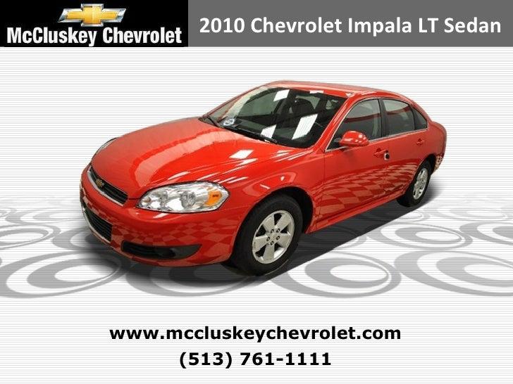 Used 2010 Chevrolet Impala LT Sedan at your Chevy Cincinnati Ohio Dealer