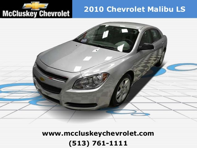 Used 2010 Chevrolet Malibu LS - Cincinnati Chevy Dealer Serving Dayton, Mason & Covington