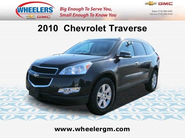 Used 2010 Chevrolet Traverse LT w/1LT - Wheelers of Marshfield Chevrolet Dealer