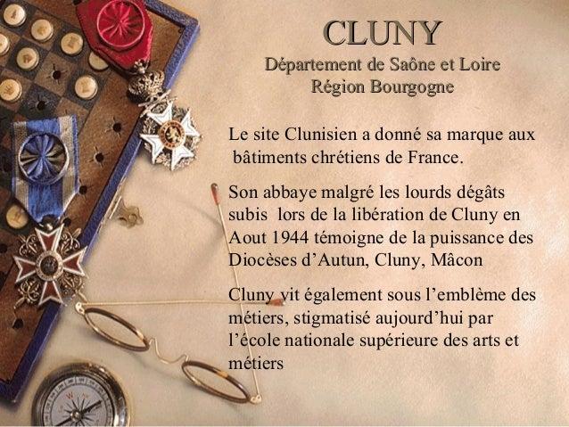 CCLLUUNNYY  DDééppaarrtteemmeenntt ddee SSaaôônnee eett LLooiirree  RRééggiioonn BBoouurrggooggnnee  Le site Clunisien a d...