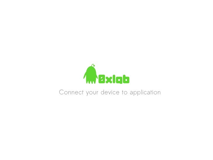 Connect your device to application