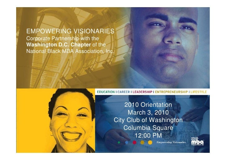 EMPOWERING VISIONARIES Corporate Partnership with the Washington D.C. Chapter of the National Black MBA Association, Inc. ...