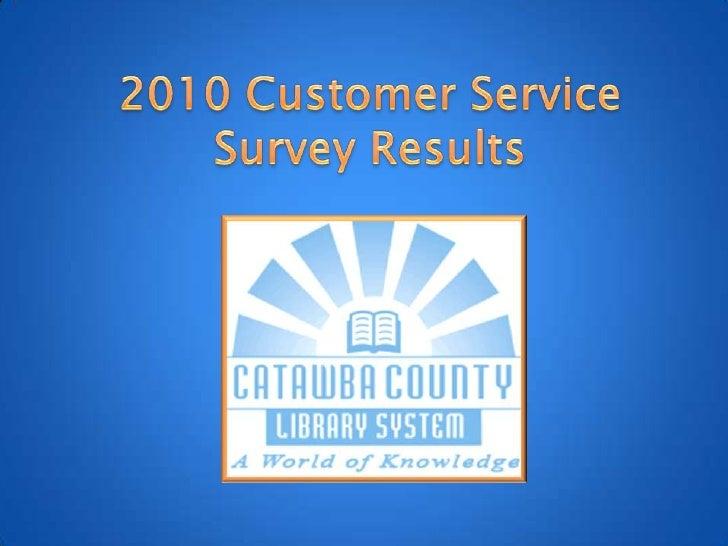 2010 Customer Service Survey Results<br />